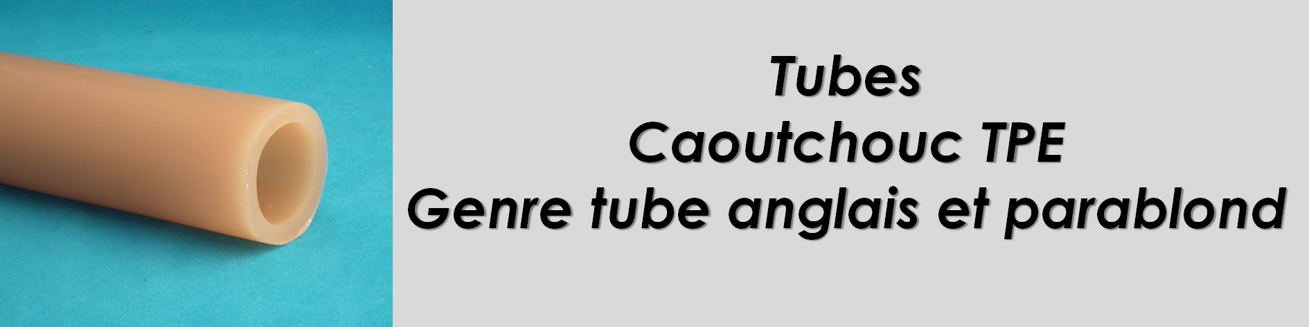 Tube alimentaire genre Anglais